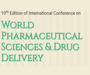 10th Edition of International Conference on World Pharmaceutical Sciences & Drug Delivery