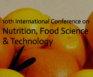 10th International Conference on Nutrition, Food Science and Technology