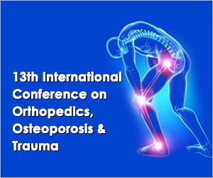 13th International Conference on Orthopedics, Osteoporosis & Trauma