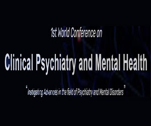 1st World Conference on Clinical Psychiatry and Mental Healt