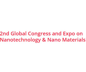 2nd Global Congress and Expo on Nanotechnology & Nano Materials