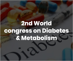 2nd World congress on Diabetes & Metabolism