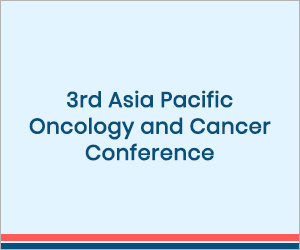 3rd Asia Pacific Oncology and Cancer Conference