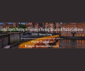3rd Global Experts Meeting on Frontiers in Nursing Education and Practice