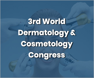 3rd World Dermatology and Cosmetology Congress