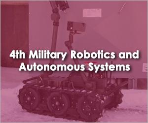 4th Military Robotics and Autonomous Systems