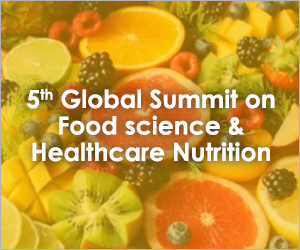 5th Global Summit on Food science and Healthcare Nutrition