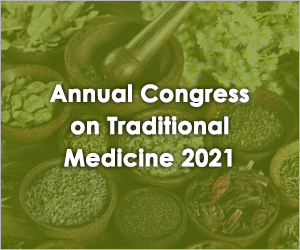 Annual Congress on Traditional Medicine 2021
