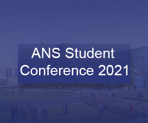 ANS Student Conference 2021
