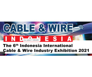 Cable & Wire Indonesia 2021