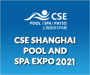 CSE SHANGHAI Pool and SPA Expo 2021
