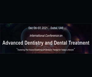 International Conference on Advanced Dentistry and Dental Treatment