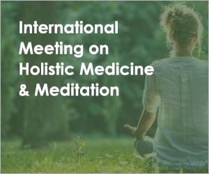 International Meeting on Holistic Medicine & Meditation