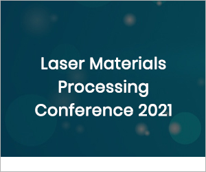 Laser Materials Processing Conference 2021