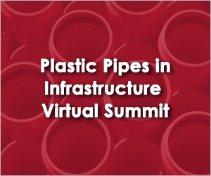 Plastic Pipes in Infrastructure Virtual Summit 2021