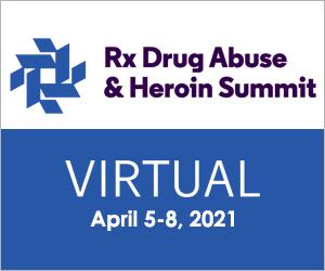 Rx Drug Abuse & Heroin Summit 2021