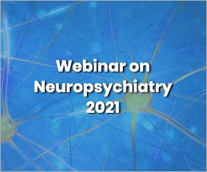Webinar on Neuropsychiatry 2021