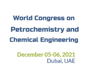 World Congress on Petrochemistry and Chemical Engineering